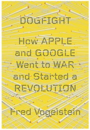 Dogfight - how Apple and Google