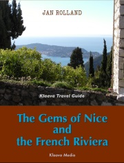 Download ebook: The Gems of Nice and the French Riviera, Travel Guide