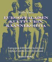 E-kirja: Eurooppalaisen kulttuurin käännekohtia