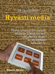 Hyvästi media, Ari Hakkarainen