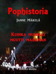 Lataa ja lue e-kirja: Pophistoria - Kuinka musiikki muutti maailman