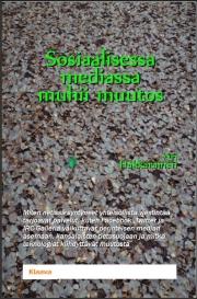E-kirja: Sosiaalisessa mediassa muhii muutos